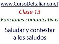 Curso gratis de italiano Clase 13  – Funciones comunicativas – Saludar y...