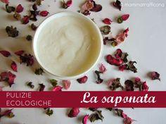 MAMMATRAFFICONA: La saponata o gel di sapone