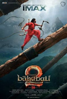 Baahubali 2: The Conclusion (2017) Telugu Movie Story, Budget, Release Date, Star Cast: Prabhas, Anushka Shetty, Tamannaah