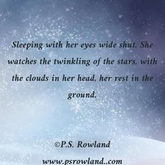 P.S. Rowland Poetic Snippets www.psrowland.com #psrowland #poetry #amwriting #relationships #love #lovequotes