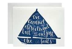 """We cannot direct the wind, but we can adjust the sails."""" Quote by Dolly Parton. Card by Parrott Design Studios. Sold at www.Paper-Luxe.com."""