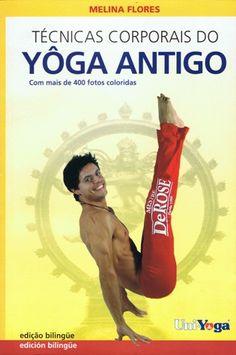 Livro - Técnicas Corporais do Yôga Antigo R$ 39,00
