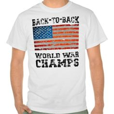 Distressed Back To Back World War Champs T-shirts
