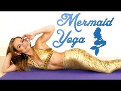 Beginners Yoga for Mermaids | Relaxing Core Strength Workout Routine, Mermaid Tail How to - YouTube