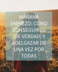 Blog http://anamayo.es/manana-empiezo-como-conseguirlo-y-adelgazar-de-una-vez-por-todas/
