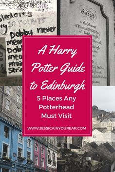 A Harry Potter Guide to Edinburgh