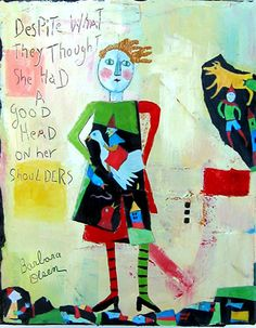 Despite What They thought ©Barbara Olsen Acrylic/collage