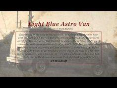 JT Woodruff - Light Blue Astro Van - YouTube