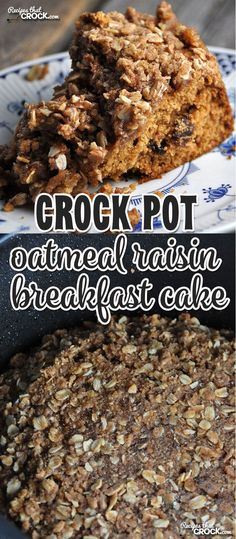 This Crock Pot Oatmeal Raisin Breakfast Cake will have your house smelling amazingly and is perfect for breakfast, brunch or dessert! Breakfast Crockpot Recipes, Crock Pot Desserts, Slow Cooker Desserts, Oatmeal Recipes, Brunch Recipes, Slow Cooker Recipes, Gourmet Recipes, Crock Pots, Cake Recipes