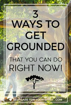 3 tips to get grounded fast! Ideal for energy healers, lightworkers ,empaths and highly sensitive people! Grounding techniques for empaths, How to get grounded,  3 tips to get grounded fast, grounding for empaths,Grounding techniques for empaths, Grounding techniques for healers,How to get grounded, How to get grounded as a lightworker, how to get grounded when, self care ideas