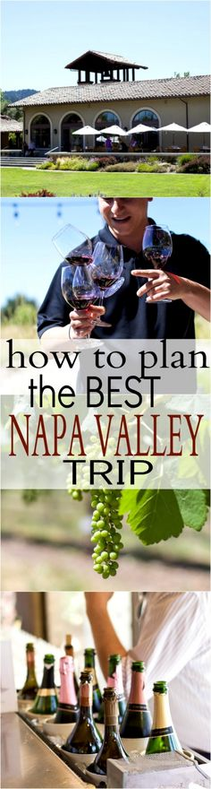 The Perfect Trip & the BEST Napa Valley Wineries_long