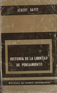 Historia de la libertad de pensamiento (de Albert Bayet)