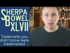 Sherpa Bowel XLVII: 4 Trademarks You Didn't Know Were Trademarked