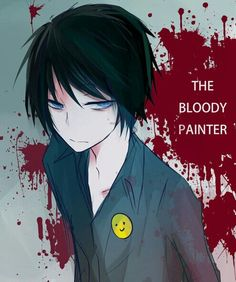 The bloody painter. I feel im so like him. Have kinda same type of hair , personality, age and passion. Might wanna learn more about sketches from him. <3