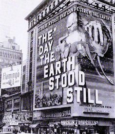 """Motion Picture Herald, October sign on Broadway is for 'The Day the Earth Stood Still,'"""" Fiction Movies, Sci Fi Movies, Horror Movies, Science Fiction, Vintage Movie Theater, Vintage Movies, Vintage Photographs, Vintage Photos, Really Cool Photos"""