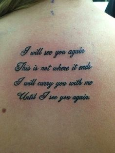"""My tattoo! This is not where it ends. I will carry you with me until I see you again."""" Love you grandpa Tom Wörter Tattoos, Neue Tattoos, Arrow Tattoos, Body Art Tattoos, Small Tattoos, Tatoos, Memorial Tattoo Quotes, Meaningful Tattoo Quotes, Tattoo Quotes For Women"""