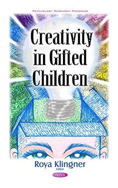 Creativity in Gifted Children by Roya Klingner https://www.amazon.com/dp/1634854101/ref=cm_sw_r_pi_dp_0U1DxbE193794