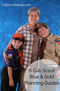 6 Cub Scout Blue & Gold Planning Guides
