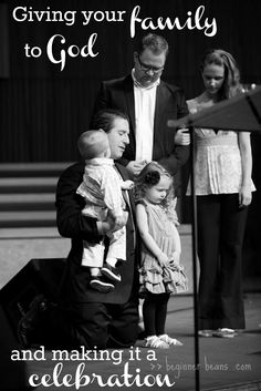 baby dedication ideas, giving your family to god