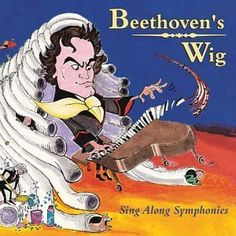 """Beethoven's Wig"" based on Beethoven's 5th symphony and other classical music pieces with comical lyrics. It's meant to be great for kids, but I honestly enjoy it, too."