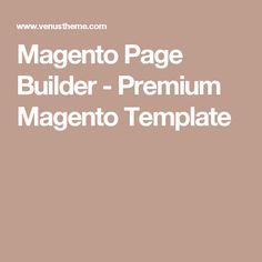 Magento Page Builder - Premium Magento Template