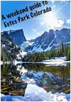 Travel to Estes Park Colorado, A weekend Guide on Where to stay and what to do.