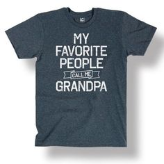 My Favorite People Call Me Grandpa Family Fathers Day Funny Novelty Mens T-Shirt, Men's, Size: Medium, Blue