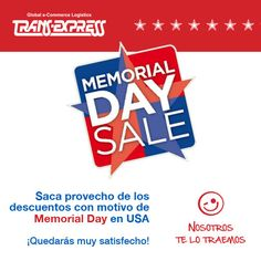 Porque cualquier momento es bueno para comprar, y mucho más cuando ahorras. ¡Nosotros te lo traemos! #TransExpress #MemorialDay
