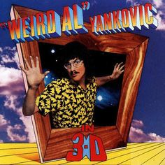 Weird Al Yankovic in 3-D – Knick Knack Records