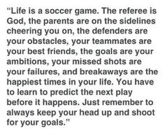 Life is a soccer game