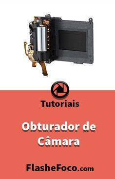 Neste artigo ensinamos o que é e como funciona um obturador de câmara fotográfica. #fotografia #fotos #dicas #photoshop #flashefoco #criatividade #criativo #Brasil #portugal #digital #digitalart #obturador #obturação #tutorial #tutoriais