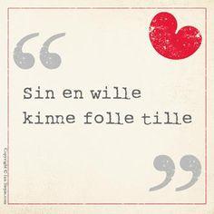 Fan Siepie | Fryske sprekwurden, siswizen en libbenswiisheden Quote Of The Week, Everything Is Possible, Make Me Happy, Self Improvement, Fans, Inspirational Quotes, Positivity, Letters, Rock Art