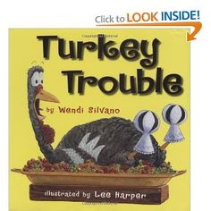 Turkey Trouble by Wendi Silvano. ER SIL.