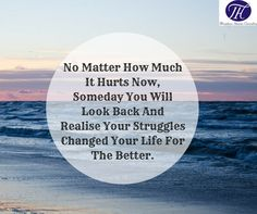#Thursday #Inspiration #Quote #Struggle #Changed #Your #Life #For #The #Better :) :) :)
