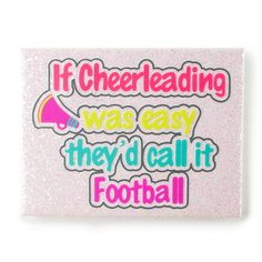If Cheerleading Was Easy They'd Call it Football Glitter Wall Canvas | Claire's lol love it