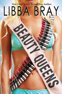 Beauty Queens by Libba Bray (Grades 9 & up). When a plane crash strands thirteen teen beauty contestants on a mysterious island, they struggle to survive, to get along with one another, to combat the island's other diabolical occupants, and to learn their dance numbers in case they are rescued in time for the competition.