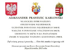A plaque erected to commemorate the part played by Aleksander Karłowski in the January Uprising of 1863. A slideshow of the unveiling ceremony can be seen here - http://www.flickr.com/photos/paperspaints/sets/72157637078748553/show