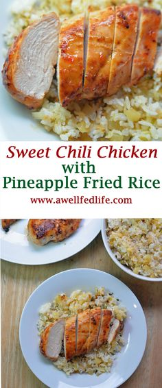 Sweet Chili Chicken with Pineapple Fried Rice is a sticky,sweet, spicy dinner youwill crave.  This recipe is healthy and makes great leftovers.  http://www.awellfedlife.com/2018/01/sweet-chili-chicken.html