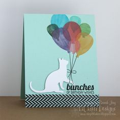 Sarah - cat & balloons.... MB: Would like to try this with balloons from colored vellum