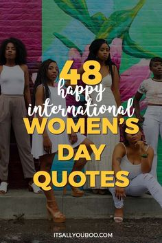Are you celebrating International Women's Day on March Here are 48 awesome motivational quotes to celebrate feminism, your favorite feminist role models, and female strength. The future is female! International Womens Day Quotes, Happy International Women's Day, Funny Quotes For Teens, Funny Quotes About Life, Beauty Quotes For Women, Look 2018, Teen Humor, To Go, Woman Quotes