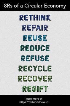 A Circular Economy encourages the use of more renewable and reusable items These Rethink repair reuse reduce refuse recycle recover regift These are ways you can lea. Plastik Recycling, Planners, Reduce Reuse Recycle, Visualisation, Circular Economy, Green Life, Sustainable Living, Sustainable Fashion, Sustainable Design