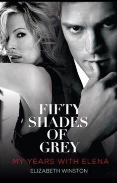 Fifty Shades Of Grey: My Years With Elena #Explicit (on Wattpad) http://w.tt/1MBl2kk #Fanfiction #amwriting #wattpad