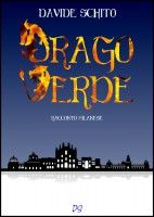 [letti per voi] - Drago Verde, di Davide Schito