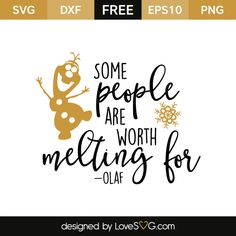 *** FREE SVG CUT FILE for Cricut, Silhouette and more *** Some people are worth melting for