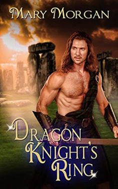 Book Heaven Wednesday presents Dragon Knight's Ring, Order of the Dragon Knights, Book 5 by Award-Wi Historical Romance Books, Romance Authors, Borders Books, Order Of The Dragon, Dragon Knight, Fantasy Romance, Paranormal Romance, First Kiss, Time Travel