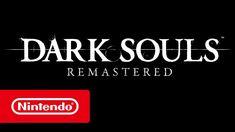 Dark Souls Remastered trailer (Nintendo Switch)