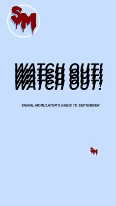 WATCH OUT! A Guide to September