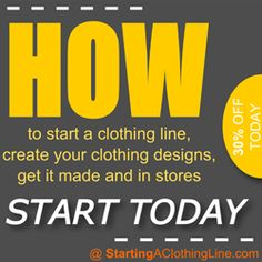 How to start a clothing line, design it and get it made