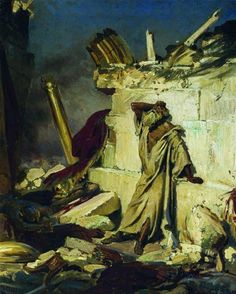 Cry of prophet Jeremiah on the Ruins of Jerusalem Painting Ilya Repin, Ricardo Ii, Prophets Of The Bible, Oriental, Bible Images, Bible Pictures, Early Christian, Christian Art, Close Up Portraits