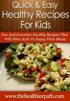 Healthy Recipes For Kids: Fun And Inventive Healthy Recipes That Will Allow Kids To Enjoy Their Meals. (Quick & Easy Recipes) by Mary Miller, http://www.amazon.com/dp/B00K3S70PW/ref=cm_sw_r_pi_dp_QoENtb1WAC68D
